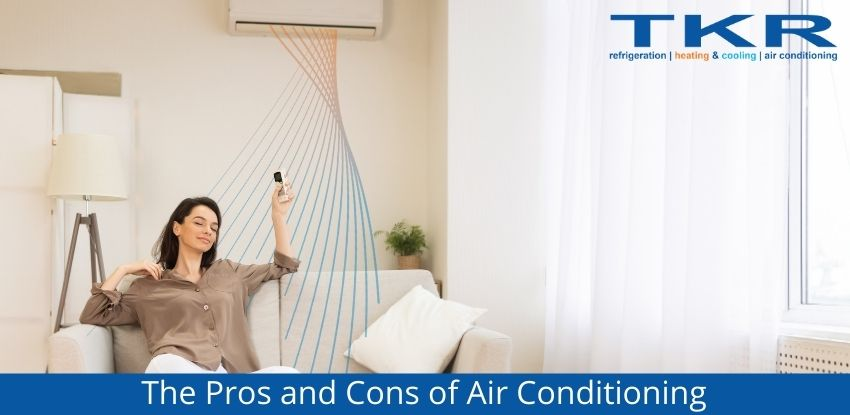 The Pros and Cons of Air Conditioning For Your Home